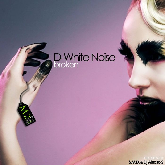 D WHITE NOISE - Broken