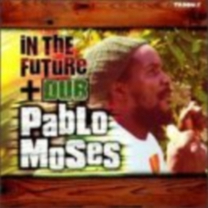 MOSES, Pablo - In The Future