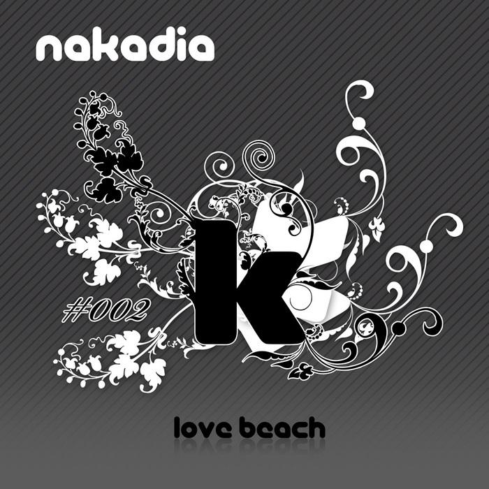 NAKADIA - Love Beach