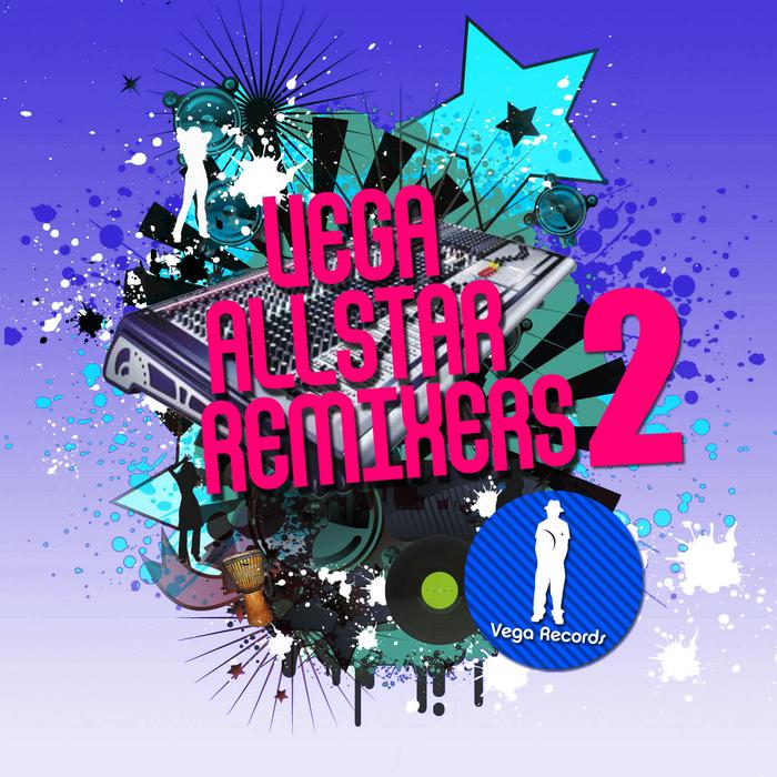 VARIOUS - Vega Allstar Remixers & Producers Vol 2