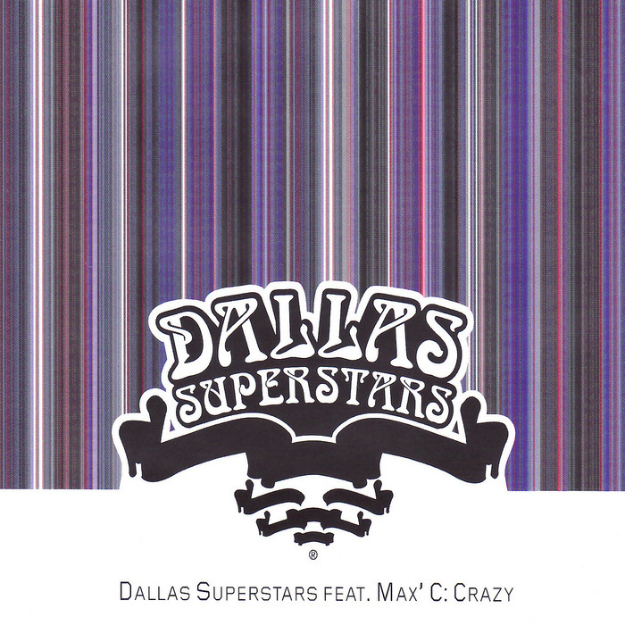 DALLAS SUPERSTARS - Crazy
