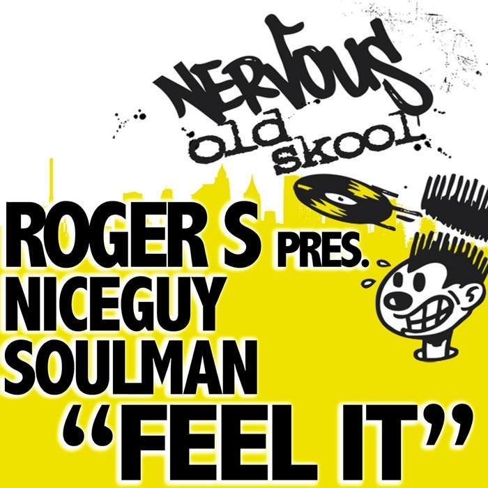 ROGER S presents NICEGUY SOULMAN - Feel It