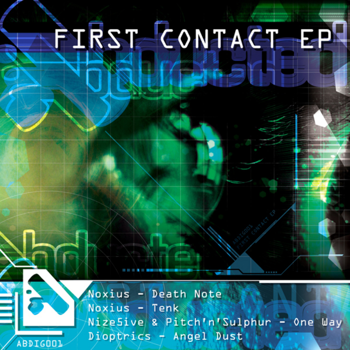 NOXIUS/NIZE5IVE/PITCH N SULPHUR/DIOPTRICS - First Contact EP