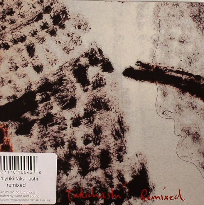 TAKAHASHI, Kuniyuki - Remixed