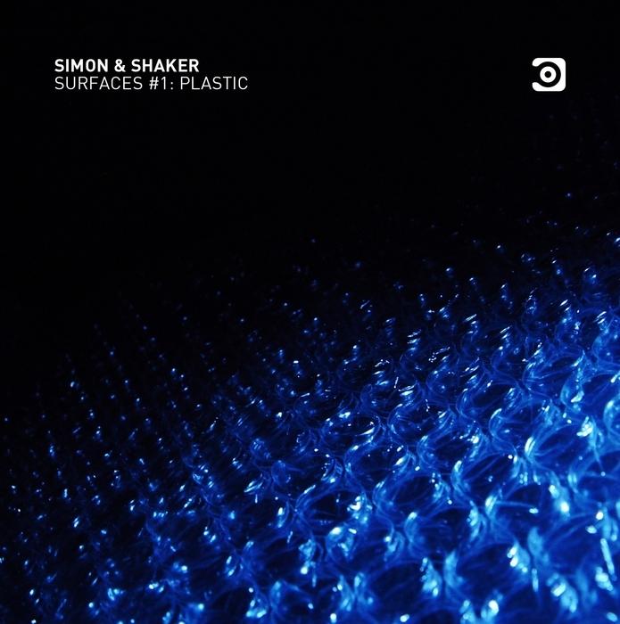 SIMON & SHAKER - Surfaces Vol 1