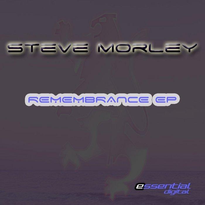 MORLEY, Steve - Remembrance/Changes