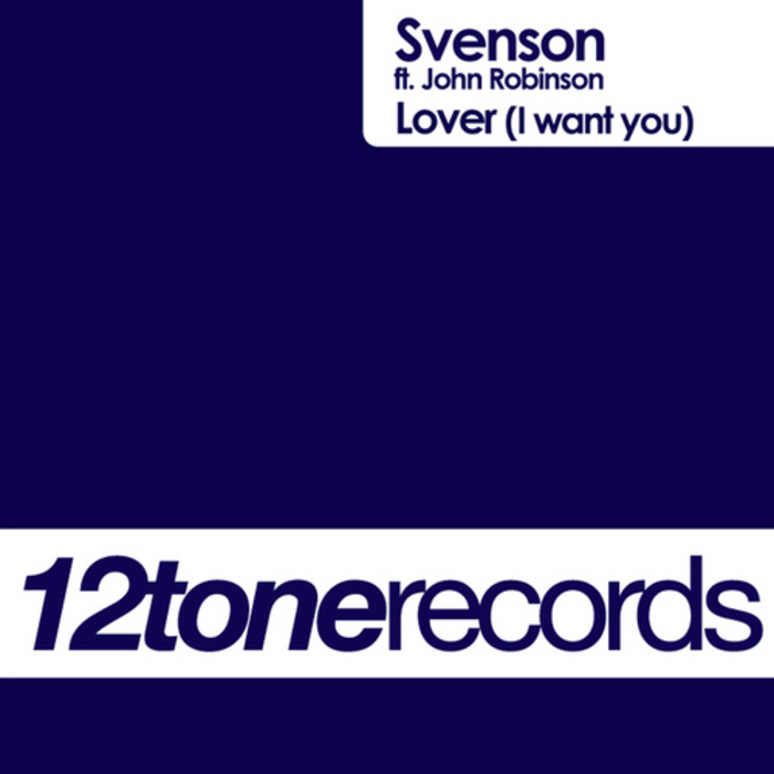 SVENSON feat JOHN ROBINSON - Lover (I Want You)