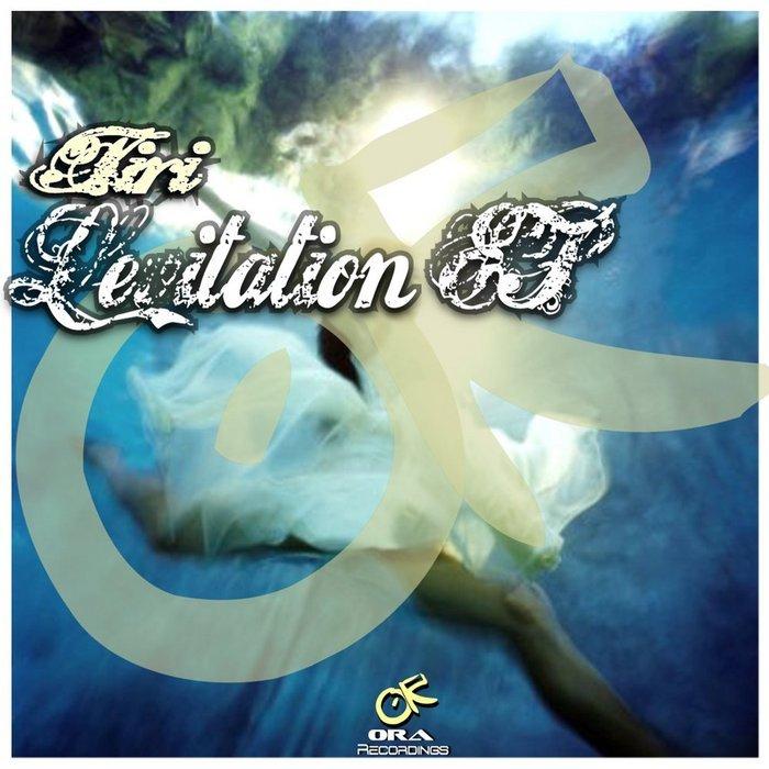 TIRI - Levitation EP