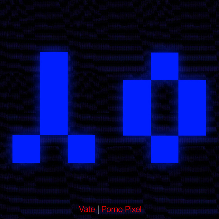 VATE - Porno Pixel
