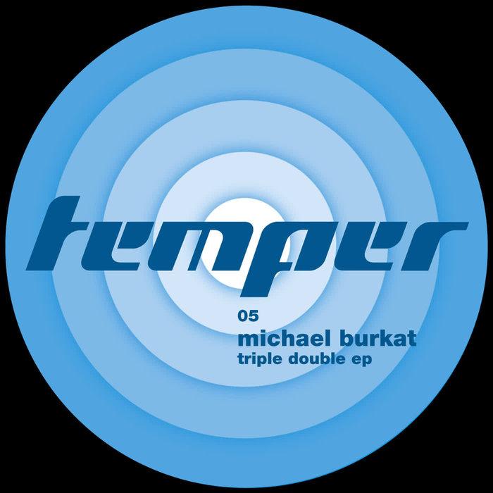 BURKAT, Michael - Triple Double EP