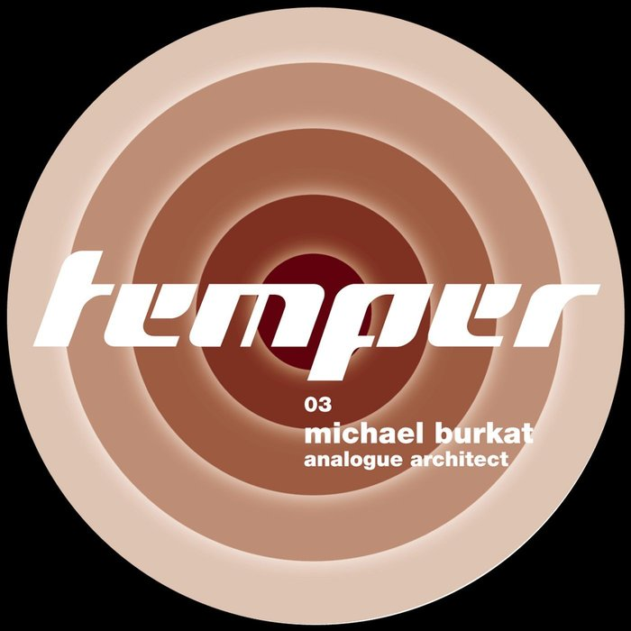 BURKAT, Michael - Analogue Architect (remixes)