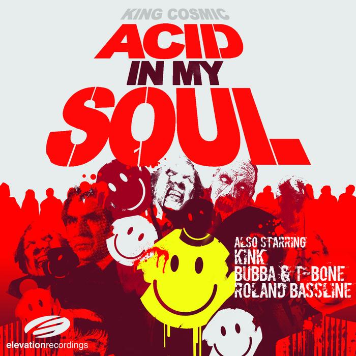 KING COSMIC - Acid (In My Soul)