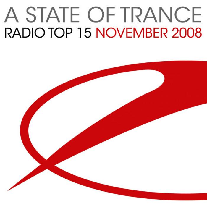 VAN BUUREN, Armin/VARIOUS - A State Of Trance Radio Top 15 - November 2008