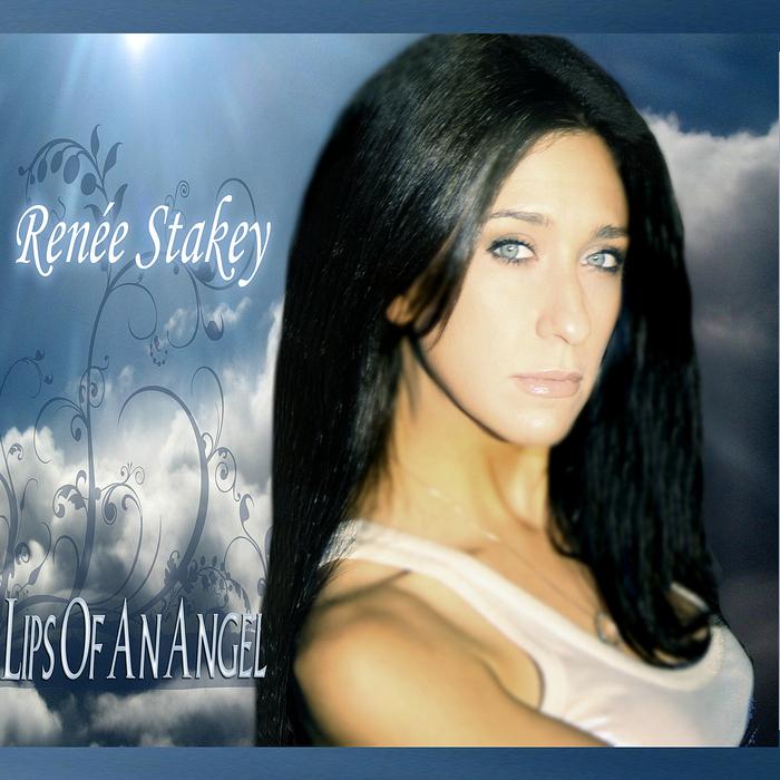 STAKEY, Renee - Lips Of An Angel