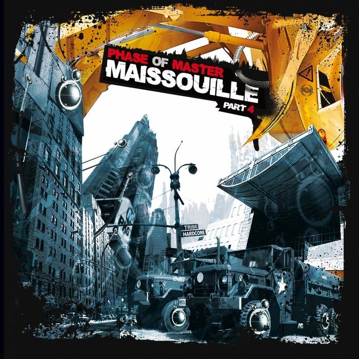 MAISSOUILLE - Phase Of Master Part 4