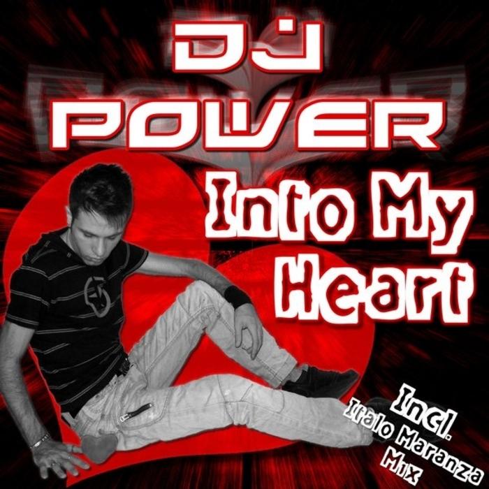 DJ POWER - Into My Heart