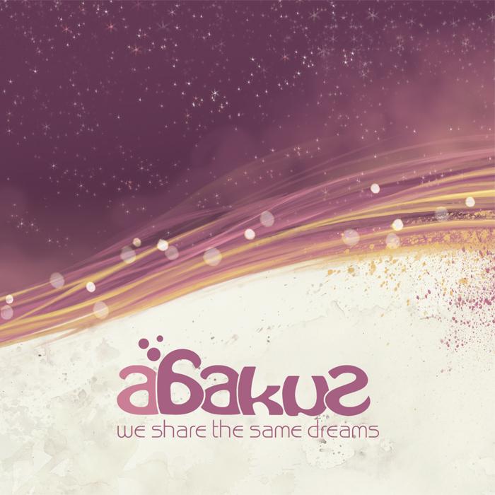 ABAKUS - We Share The Same Dreams