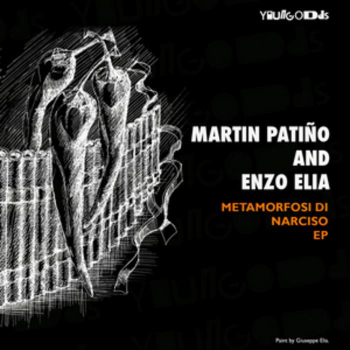 PANTINO, Martin/ENZO ELIA - Metamorfosi Di Narciso EP