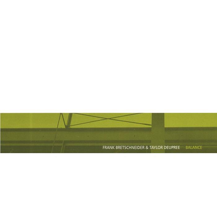 BRETSCHNEIDER, Frank/TAYLOR DEUPREE - Balance