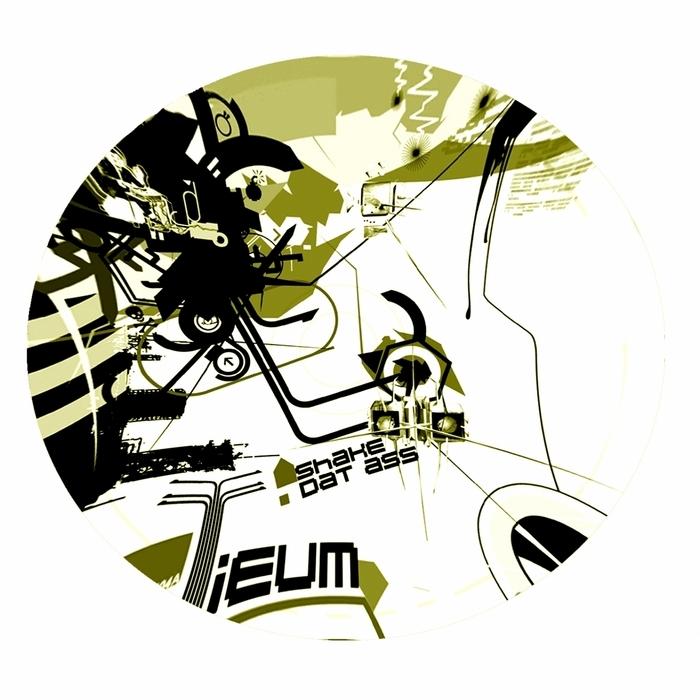 TIEUM - Shake Dat Ass Part 1