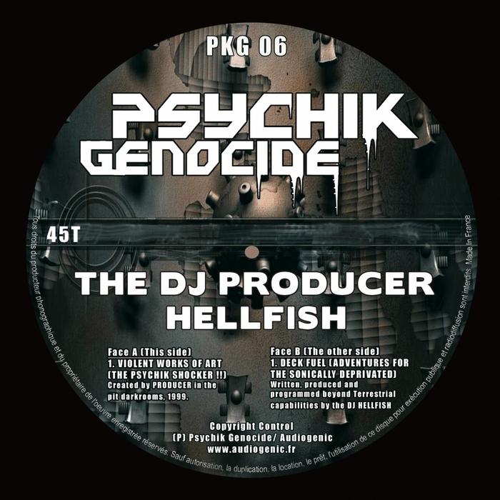 DJ PRODUCER, The/HELLFISH - Violent Works Of Art EP