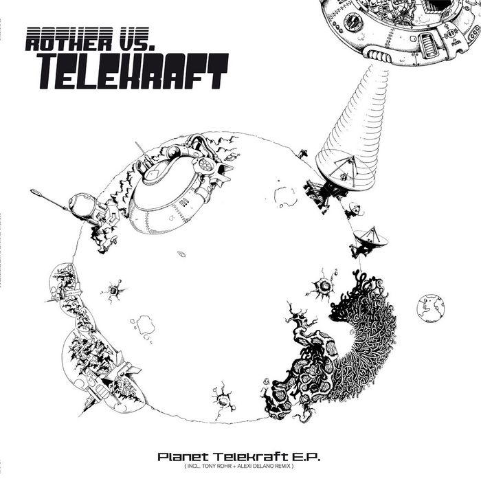 ROTHER vs TELEKRAFT - Planet Telekraft EP