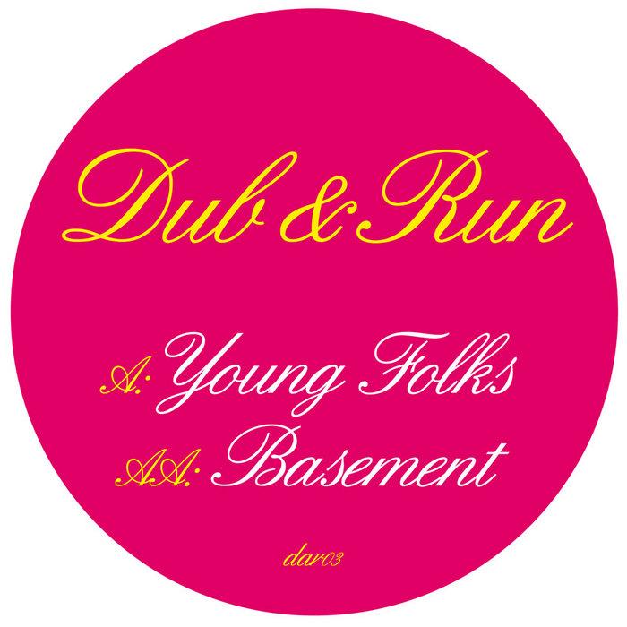 DUB & RUN - Young Folks