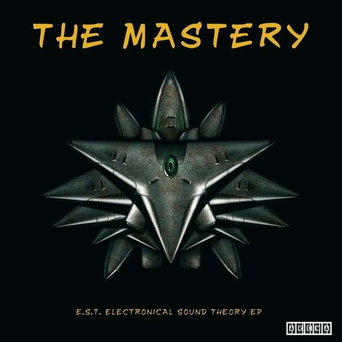 MASTERY, The - EST Electronical Sound Theory EP