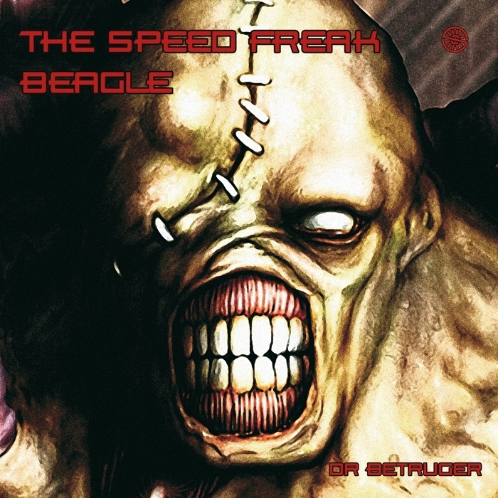 BEAGLE/THE SPEED FREAK - Dr Betruger