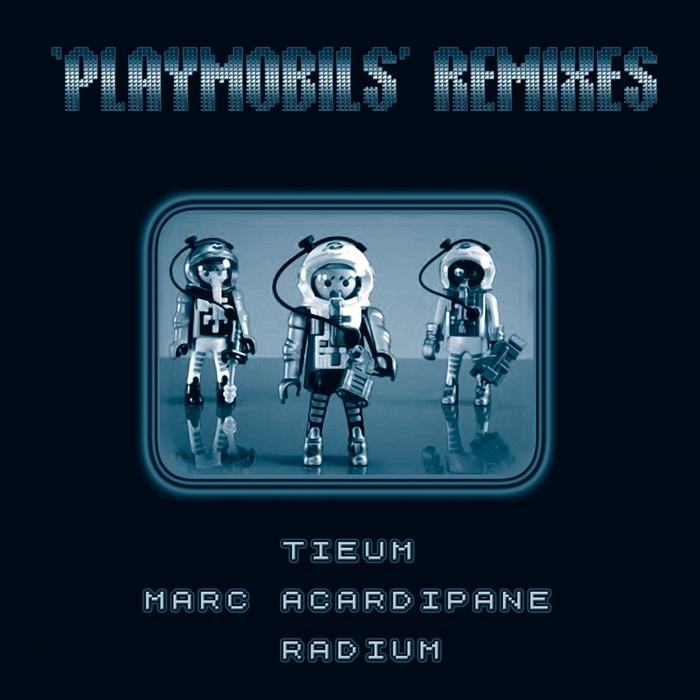 RADIUM - Playmobils (remixes)