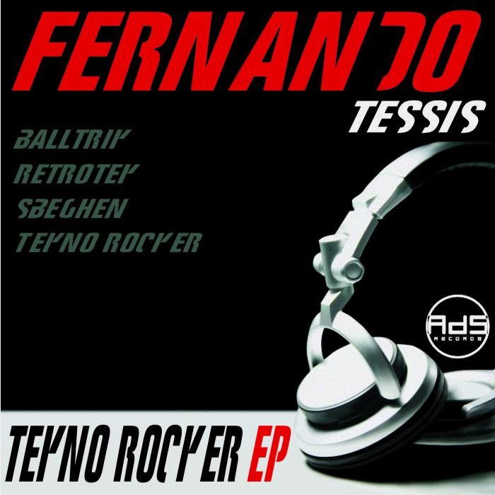 TESSIS, Fernando - Tekno Rocker EP