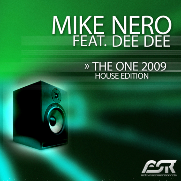 NERO, Mike feat DEE DEE - The One 2009 (house edition)