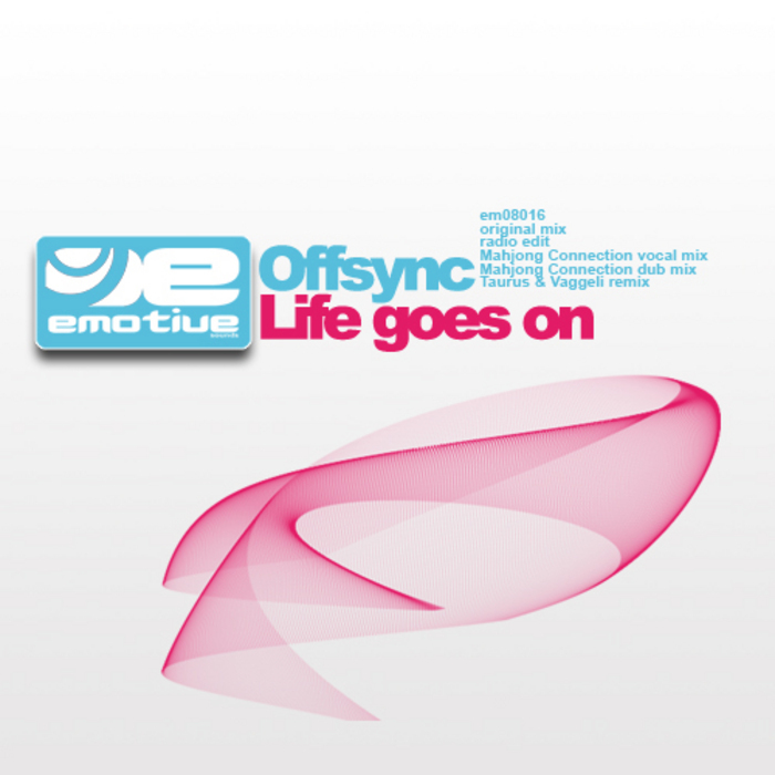 OFFSYNC - Life Goes On