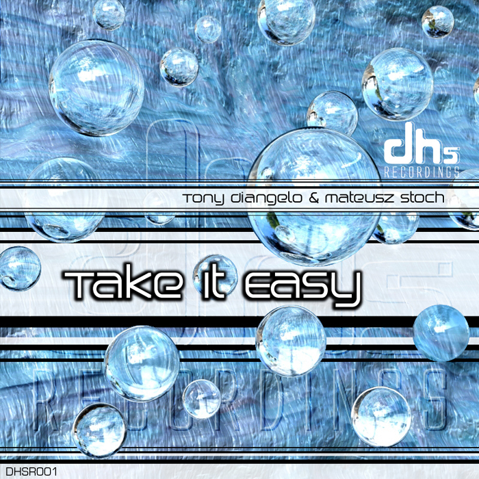 DIANGELO, Tony/MATEUSZ STOCH - Take It Easy EP