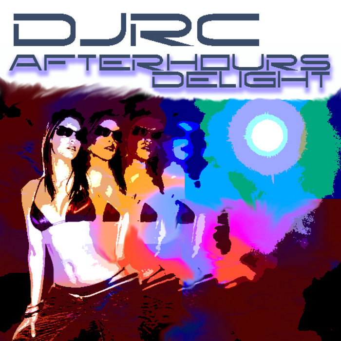 DJRC - Afterhours Delight