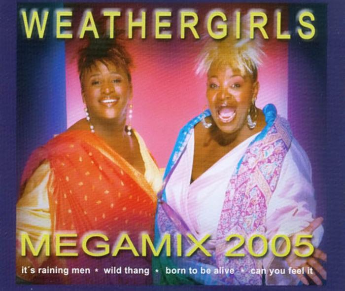 WEATHER GIRLS - Mega Mix 2005
