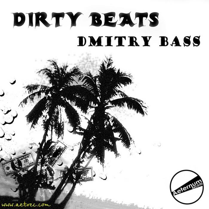 BASS, Dmitry - Dirty Beats EP
