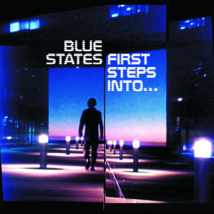 BLUE STATES - First Steps Into