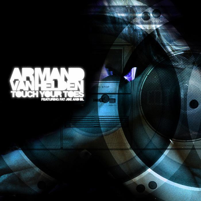 VAN HELDEN, Armand feat FAT JOE & BL - Touch Your Toes