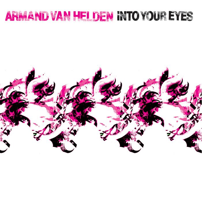 VAN HELDEN, Armand - Into Your Eyes