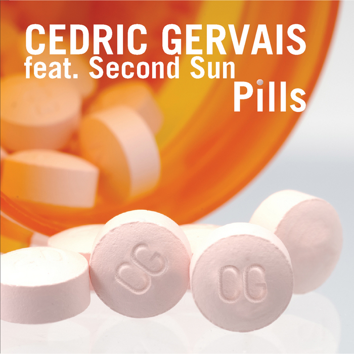 GERVAIS, Cedric feat SECOND SUN - Pills