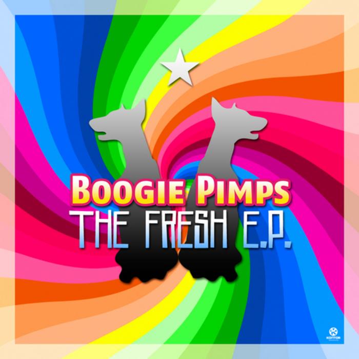 BOOGIE PIMPS - The Fresh EP