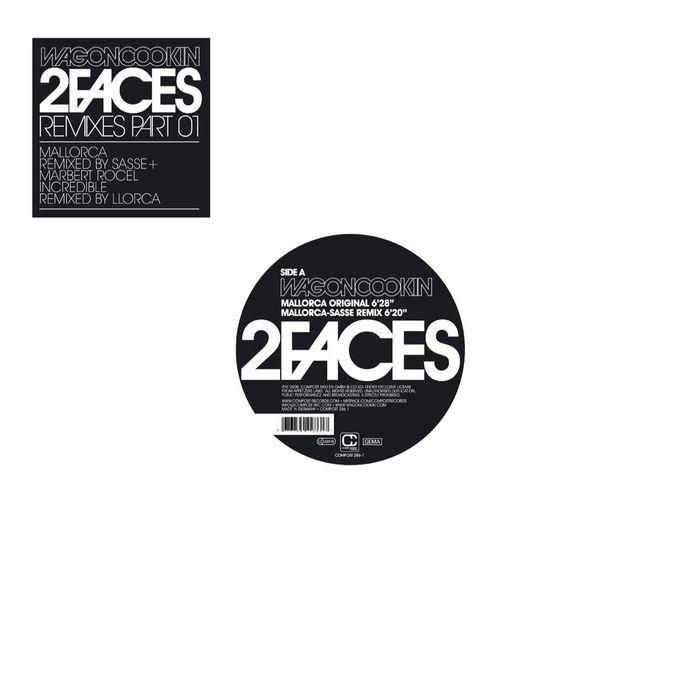 WAGON COOKIN - 2 Faces (Remixes Part 1)