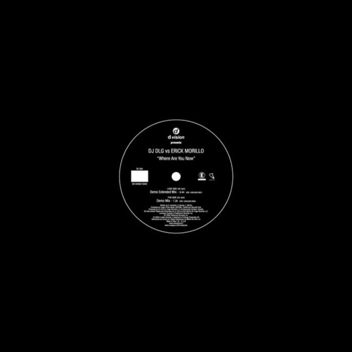 DJ DLG vs ERICK MORILLO - Where Are You Now
