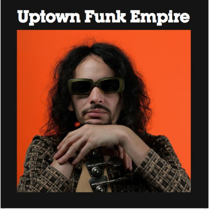UPTOWN FUNK EMPIRE - The Sampler Strikes Back