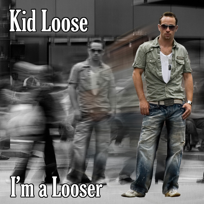KID LOOSE/VARIOUS - I'm A Looser