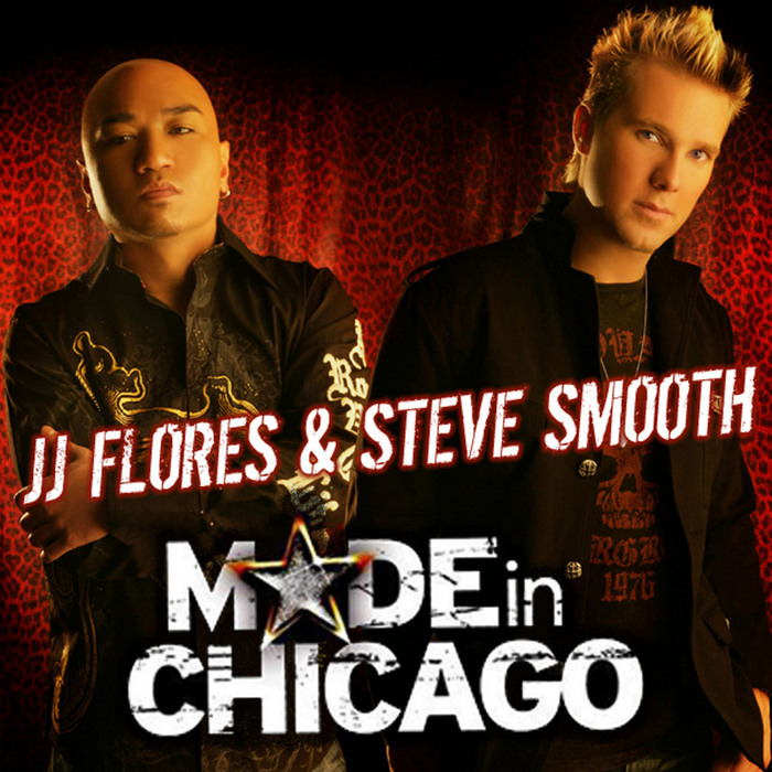 JJ FLORES/STEVE SMOOTH/VARIOUS - Made In Chicago