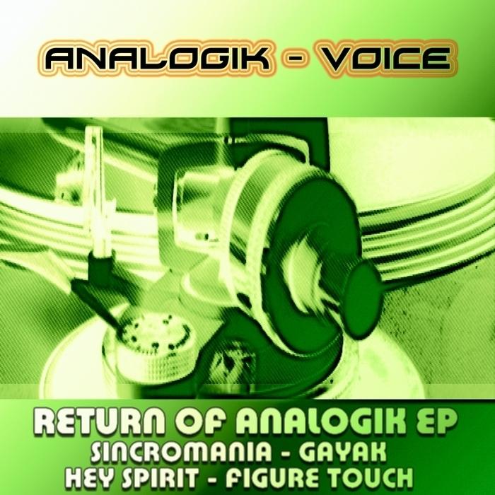 ANALOGIK VOICE - Return Of Analogik EP