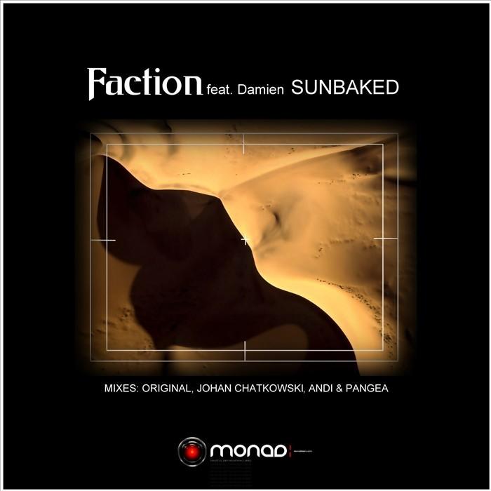 FACTION feat DAMIEN - Sunbaked (Johan Chatkowski mix)