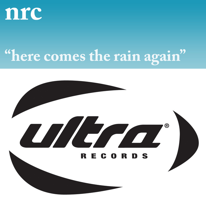 NRC - Here Comes The Rain Again
